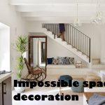 impossible spaces decoration